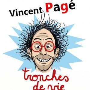 Vincent Pagé - tronches de vie